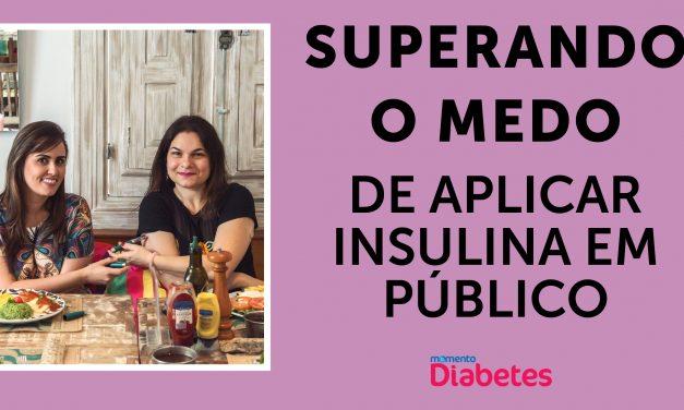 Superando o medo de aplicar insulina em público
